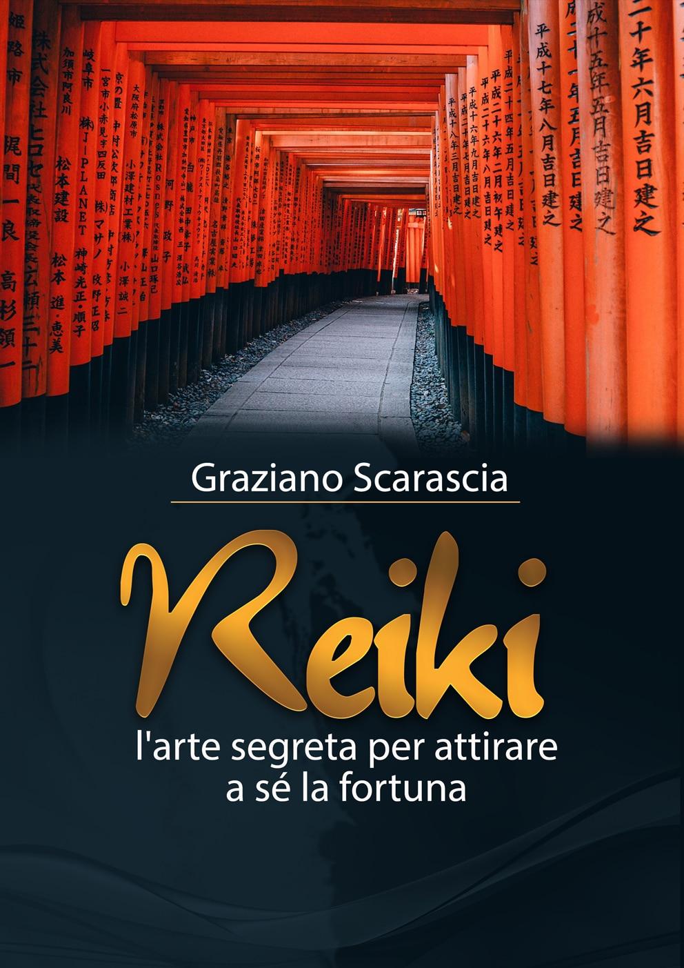 Libro reiki l'arte di attirare a sé la fortuna